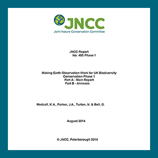 JNCC Report 495 Making Earth Observation Work for UK Biodiversity Conservation